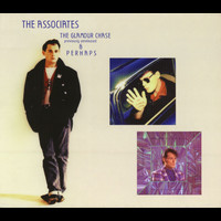 The Associates - Perhaps / The Glamour Chase