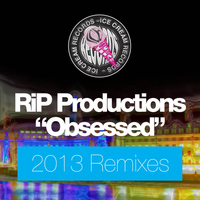 Rip Productions - Obsessed