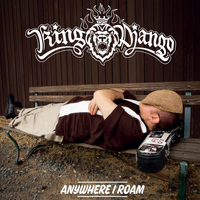 King Django - Anywhere I Roam