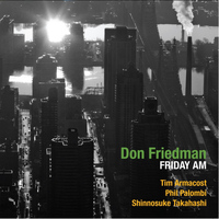 Don Friedman - Friday AM