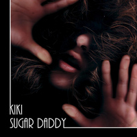 Kiki - Sugar Daddy