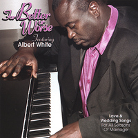 Albert White - FOR BETTER OR WORSE