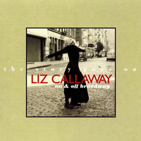 Liz Callaway - The Story Goes On: On & Off Broadway