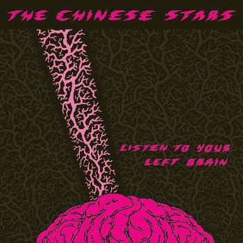 The Chinese Stars - Listen to Your Left Brain