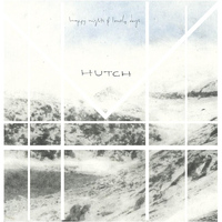 Hutch - Happy Nights & Lonely Days