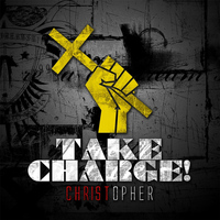 Christopher - Take Charge!