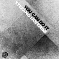 Stefano Noferini - You Can Do It