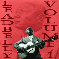 Leadbelly - Leadbelly, Vol. 1