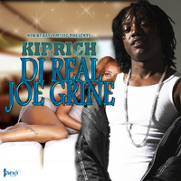 Kiprich - Di Real Joe Grine - Single
