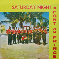 Super Jazz Des Jeunes - Saturday Night In Port-Au-Prince Il