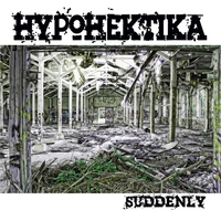 Hypohektika - Suddenly