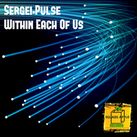 Sergei Pulse - Within Each Of Us