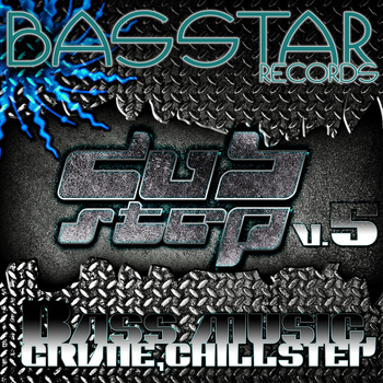 Various Artists - Bass Star Records Dub Step Bass Music Grime Chillstep EP's V.5