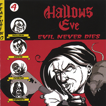 Hallows Eve - Evil Never Dies
