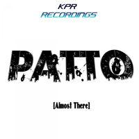 Patto - Almost There