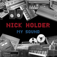 Nick Holder - My Sound