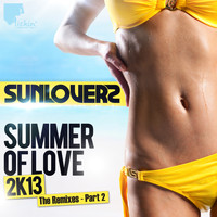 Sunloverz - Summer of Love 2k13 (Remixes, Pt. 2)