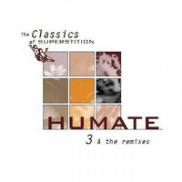 Humate - 3 & The Remixes