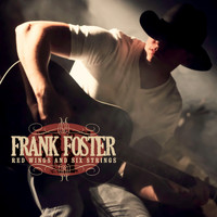 Frank Foster - Red Wings and Six Strings