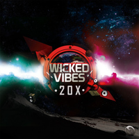 20X - Wicked Vibes
