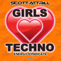 Scott Attrill - Girls Love Techno