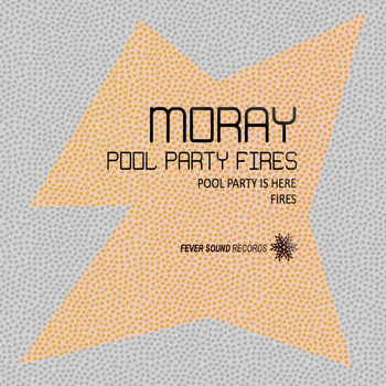 Moray - Pool Party Fires
