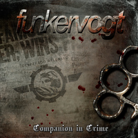 Funker Vogt - Companion in Crime (Deluxe Edition)