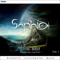 Alexander Sophiex - Sophiex of The Best 1. Romantic Instrumental Music