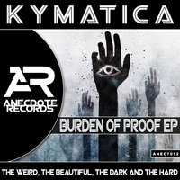 Kymatica - Burden of Proof