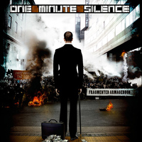 One Minute Silence - Fragmented Armageddon (Explicit)