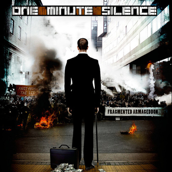 One Minute Silence - Fragmented Armageddon