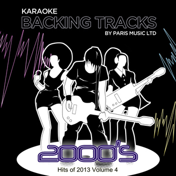 Paris Music - Karaoke Hits 2013, Vol. 4