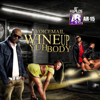 Voicemail - Wine Up Yuh Body - Single