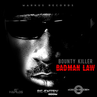 Bounty Killer - Badman Law - Single