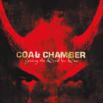 Coal Chamber - Giving The Devil His Due (Explicit Version)