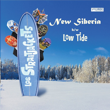 Los Straitjackets - New Siberia b/w Low Tide