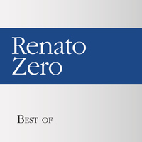 Renato Zero - Best of Renato zero