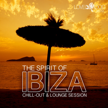 Various - The Spirit of Ibiza - Chill-Out & Lounge Vibes