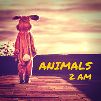 Animals - Octane Recordings: 2 A.M.