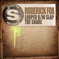 Roderick Fox - Looper b/w Slap The Snare