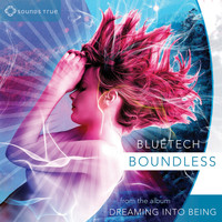 Bluetech - Boundless
