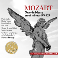 Maria Stader - Mozart: Grande Messe in C Minor, K. 427 (Les indispensables de Diapason)