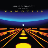 Vangelis - Light and Shadow: The Best of Vangelis