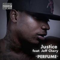 Justice - Perfume (feat. Jeff Chery)