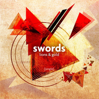 Swords - Lions & Gold (Single)
