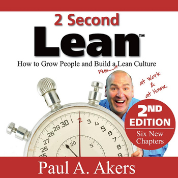 Paul A. Akers - 2 Second Lean: 2nd Edition