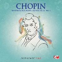 Frédéric Chopin - Chopin: Mazurka No. 44 in C Major, Op. 67, No. 3 (Digitally Remastered)