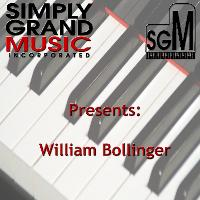 William Bollinger - Simply Grand Music Presents: William Bollinger