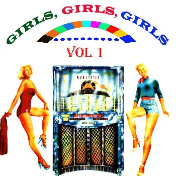 Various Artists - Girls, Girls, Girls, Vol. 1
