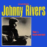 Johnny Rivers - That´s Rock and Roll